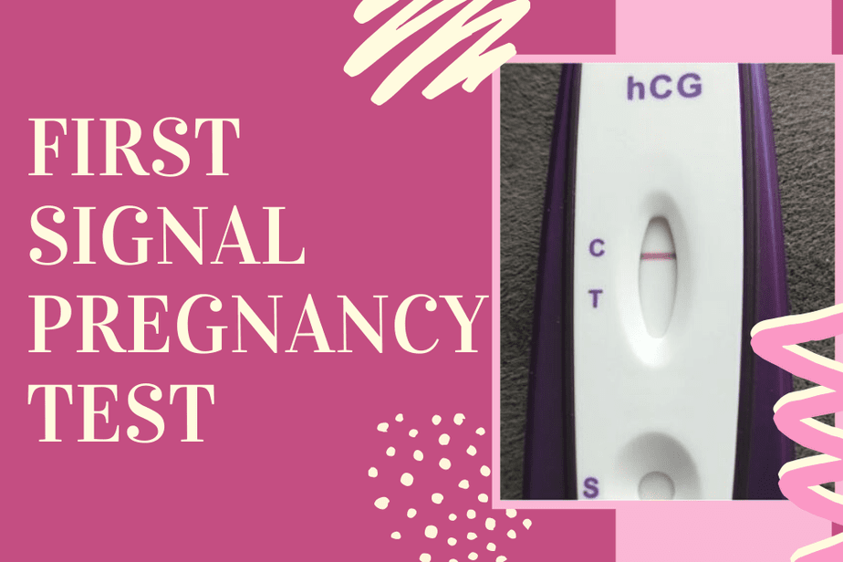 First Signal Pregnancy Test – What Is It And How To Perform?