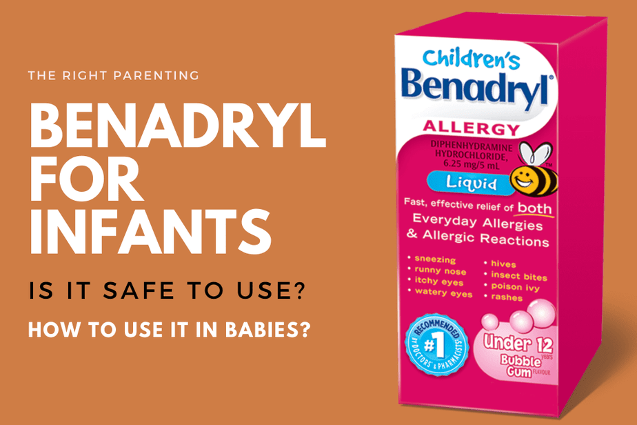 Benadryl For Infants – Is It Safe To Use? How To Use It In Babies?